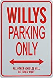 WILLYS PARKING ONLY - Miniature Parking Signs ideal for the Jeep enthusiast