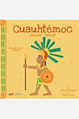 Cuauhtémoc: Shapes - Formas (English and Spanish Edition) Board book
