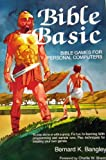 Bible BASIC, Bernard K. Bangley and Charles W. Shedd, 0062500422
