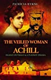 The Veiled Woman of Achill: Island Outrage & A Playboy Drama