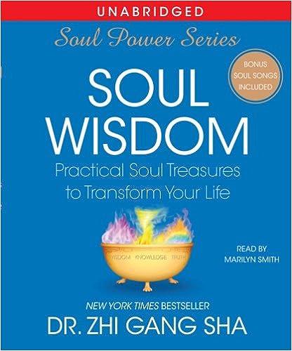 >>PDF>> Soul Wisdom: Practical Treasures To Transform Your Life (Soul Power). acero CORBERA pasillo aleman secteur