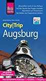 Reise Know-How CityTrip Augsburg: Reiseführer mit Faltplan und kostenloser Web-App
