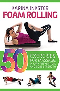 Foam Rolling Exercises Prevention Strength ebook product image