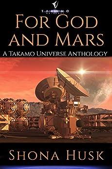 For God And Mars (English Edition) de [Husk, Shona]