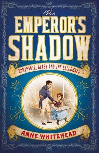 The Emperor's Shadow by Anne Whitehead (2015-10-01)