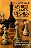My Best Games of Chess: 1905/1954 (Two Volumes Bound As One)
