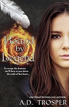 Bound by Legend by [Trosper, A.D.]