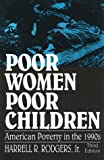 img - for Poor Women, Poor Children: American Poverty in the 1990's: 3rd (Third) edition book / textbook / text book