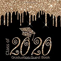 Class of 2020 Graduation Guest Book: CUTE Guestbook for Graduation Parties with write in Advice Lib Prompts for Guests…