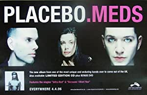 Placebo - Meds - Poster - Rare - New - Brian Molko - Stefan Olsdal - Steve Hewitt - Alison Mosshart - The Kills - Michael Stipe - R.E.M. - REM - Because I Want You - One Of A Kind