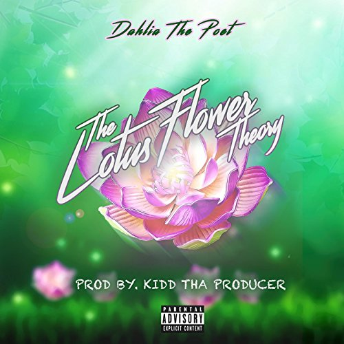 The lotus flower theory explicit by dahlia the poet on amazon the lotus flower theory explicit mightylinksfo