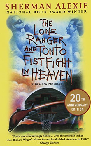The Lone Ranger and Tonto Fistfight in Heaven (20th Anniversary ()