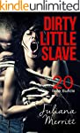 Erotica: Dirty Little Slave (New Adul...