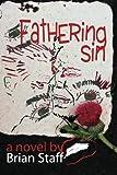 Fathering Sin, Brian Staff, 098024742X
