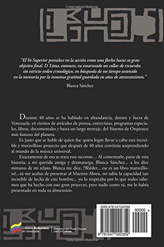 El Yo superior de José Antonio Abreu (Spanish Edition): Waldemar D´Lima Ovalles: 9781547022359: Amazon.com: Books