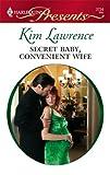 Secret Baby, Convenient Wife, Kim Lawrence, 0373127243