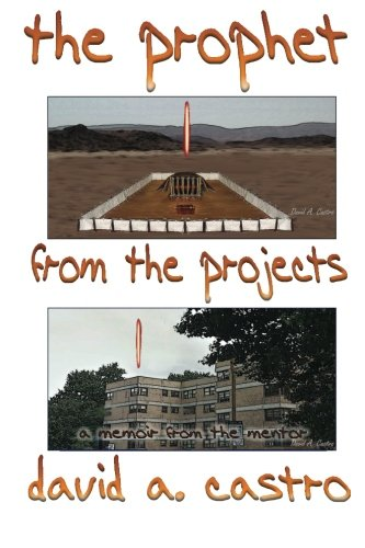 Read Online The Prophet From The Projects: a memoir from the mentor pdf epub