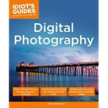 Digital Photography: Expert Secrets for Shooting More Professional Images (Idiot's Guides)