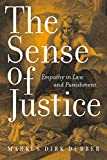 img - for The Sense of Justice: Empathy in Law and Punishment (Critical America) book / textbook / text book