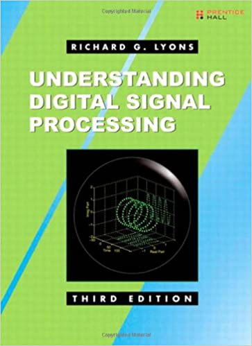 Understanding Digital Signal Processing (3rd Edition