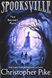 img - for The Secret Path (1) (Spooksville) book / textbook / text book