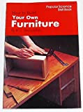 img - for How to Build Your Own Furniture (Popular Science Skill Book) book / textbook / text book