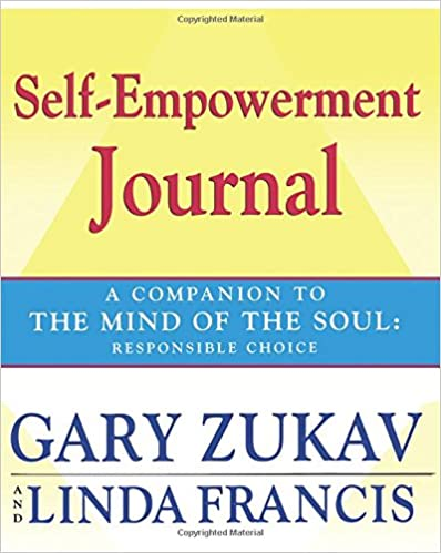 Book Self-Empowerment Journal: A Companion to The Mind of the Soul: Responsible Choice