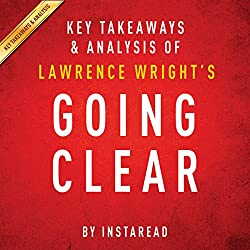 Going Clear by Lawrence Wright - Key Takeaways & Analysis
