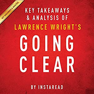 Going Clear by Lawrence Wright - Key Takeaways & Analysis Audiobook