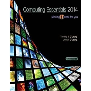 COMPUTING ESSENTIALS 2014 INTRODUCTORY EDITION (O'Leary) (Paperback)