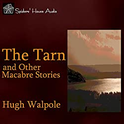 The Tarn and Other Macabre Stories