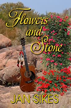 Flowers And Stone by [Sikes, Jan]