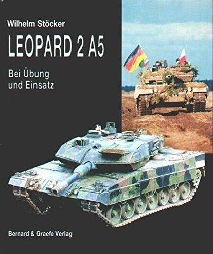 Leopard 2 A5: Bei Übung und Einsatz