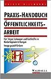 Praxis-Handbuch Öffentlichkeitsarbeit