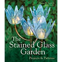 The Stained Glass Garden: Projects & Patterns: Projects and Patterns