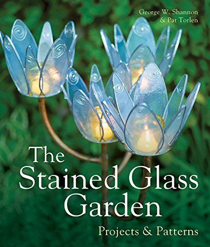The Stained Glass Garden: Projects & Patterns (Stained Glass Hobby)