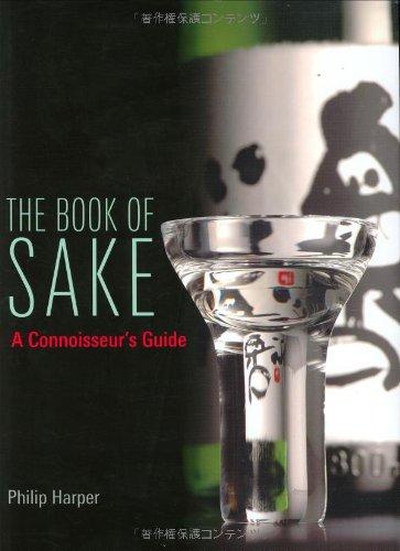 Sake Handbook - The Book of Sake: A Connoisseurs Guide