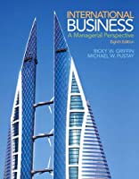 International Business: A Managerial Perspective, 8th Edition Front Cover