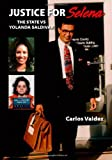 Justice for Selena: The State vs. Yolanda Saldivar