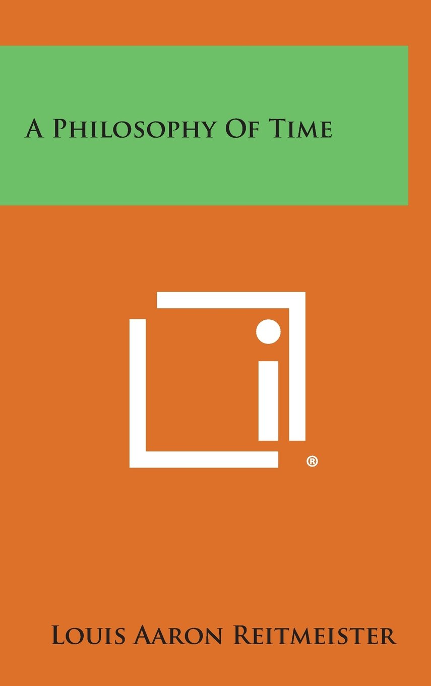 A Philosophy of Time PDF