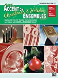 Accent on Christmas & Holiday Ensembles: Trombone/Baritone B.C. (Accent on Achievement)