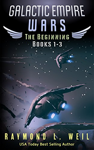 Galactic Empire Wars: The Beginning Books 1-3 (Boredom At Its Best)