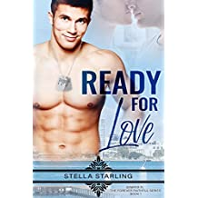 Ready For Love (Semper Fi, The Forever Faithful Series Book 1)