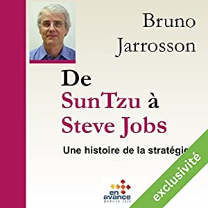 De Sun Tzu à Steve Jobs : une histoire de la stratégie | Livre audio