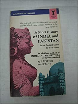 A Short History Of India And Pakistan Mentor Book Paperback 1965