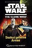 Star Wars The Clone Wars: Du entscheidest, Bd. 3: Dookus geheime Armee