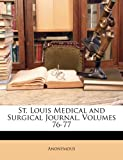 St Louis Medical and Surgical Journal, Anonymous, 1148684344