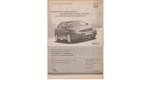 Amazon.com: 2003 AUDI A4 S LINE, 2004 A4 VANGARD & 2005 A4 SEDAN - NON-COLOR ADS (LOT OF 4) - MEXICO - SPANISH - NICE ORIGINALS!!: Prints: Posters & Prints