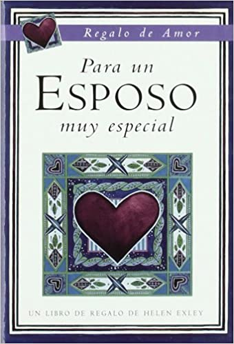 Para un esposo muy especial: Helen Exley: 9788476408797: Amazon.com: Books