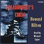 Dreadnought's Curse   Howard Hoyt Hilton